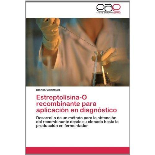 Libro Biotecnologia-Produccion de Estreptolisina recombinante